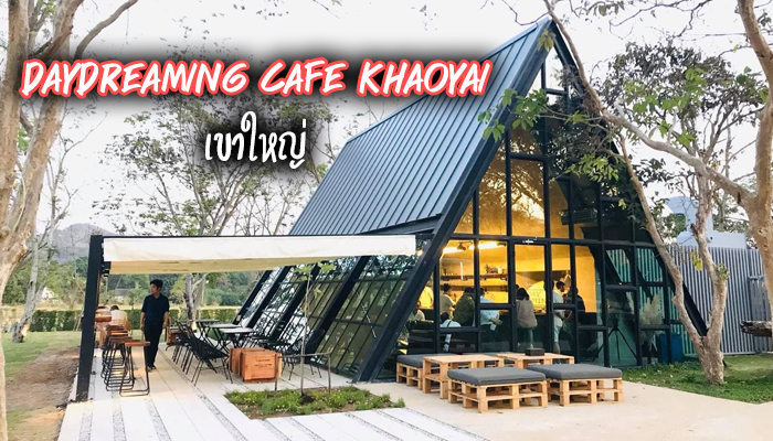 Daydreaming Cafe Khaoyai