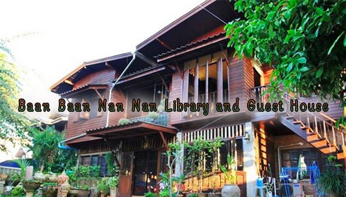 Baan Baan Nan Nan Library and Guest House