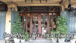 ร้านEmbassy Coffee Larn Luang