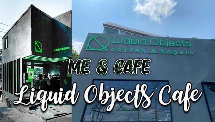 Liquid Objects