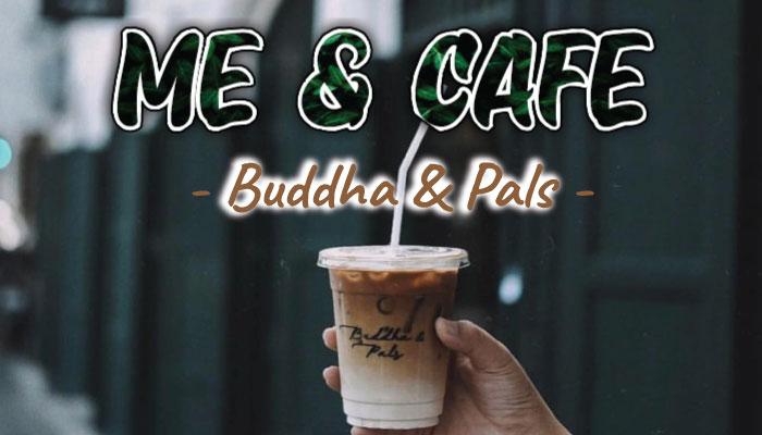 Buddha & Pals
